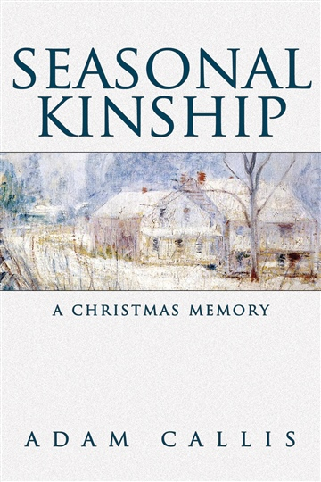 Seasonal Kinship by Adam Callis