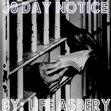 30 Day Notice by Life Asbery