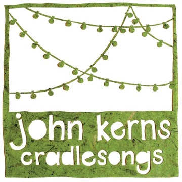 Cradlesongs by john kerns