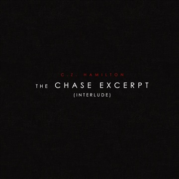 The Chase excerpt (interlude) by C.Z. Hamilton