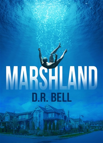 Marshland by D. R. Bell