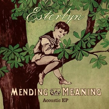 Mending The Meaning by ESTERLYN
