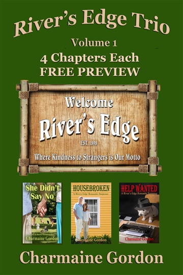 Free 4 Chapters Each Preview River's Edge Trio, Volume 1 by Charmaine Gordon  by Charmaine Gordon