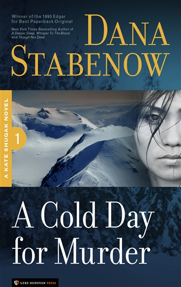Dana Stabenow : A Cold Day for Murder