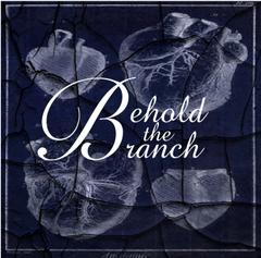 """""""Oh To Love You More"""" by Behold The Branch"""