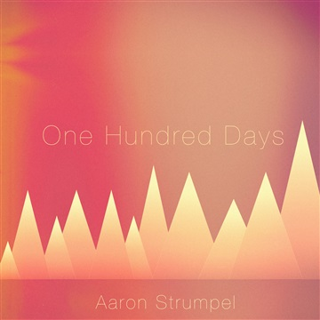 One Hundred Days by Aaron Strumpel