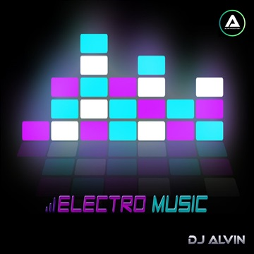 DJ Alvin - Electro Music by ALVIN PRODUCTION ®