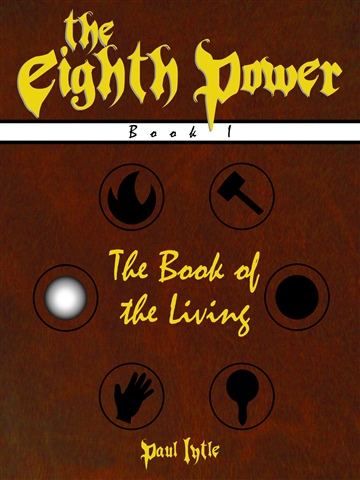 The Eighth Power Book 1: The Book of the Living