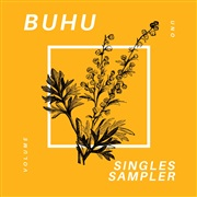BUHU : La Truth + Singles Sampler