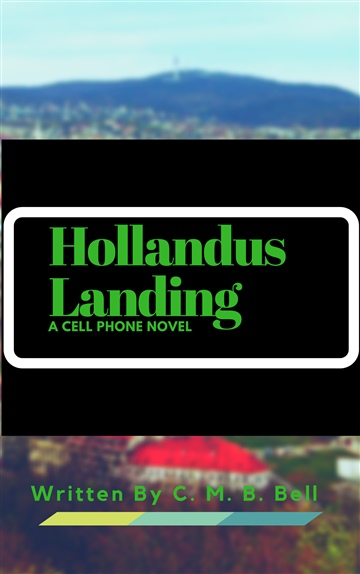 Hollandus Landing by C. M. B. Bell