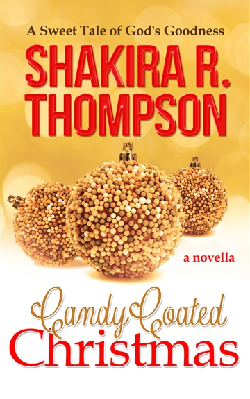 Candy Coated Christmas by Shakira R. Thompson