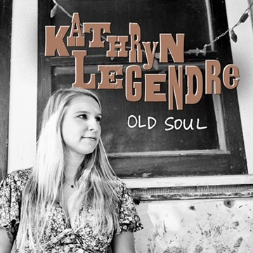 Old Soul by Kathryn Legendre