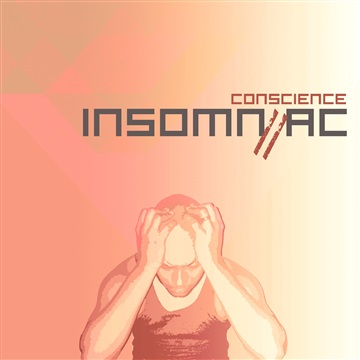 Conscience : The Insomniac 2