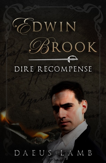 Edwin Brook: Dire Recompense by Daeus Lamb