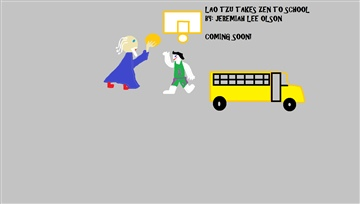 Lao Tzu Takes Zen to School by Jeremiah Lee Olson