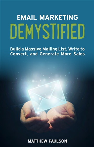 Matthew Paulson : Email Marketing Demystified (Preview)
