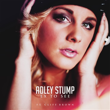 Adley Stump : Ex To See