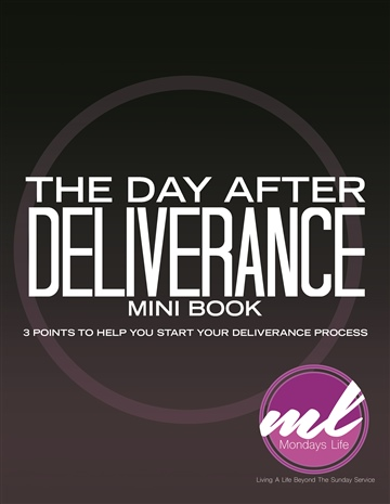 The Day After Deliverance by Camillia Shackelford
