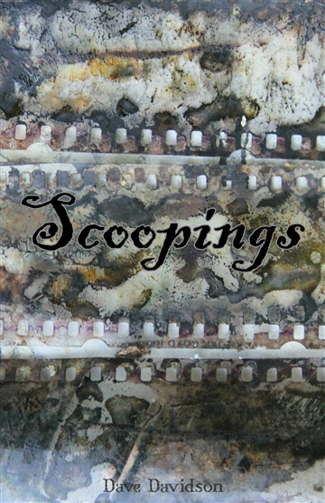 Dave Davidson : Scoopings - Poetry Journal 2003