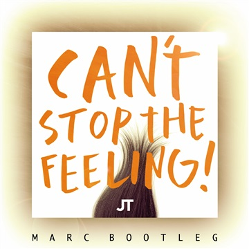 Justin Timberlake - Can't Stop The Feeling (MARC Bootleg) by MARC