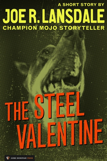 Joe R. Lansdale : The Steel Valentine