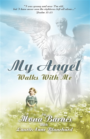 Mona Barnes : My Angel Walks With Me