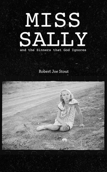 Robert Joe Stout : Miss Sally