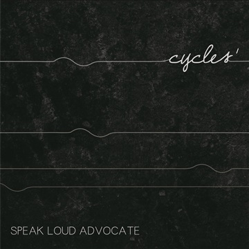 cycles¹ by Speak Loud Advocate
