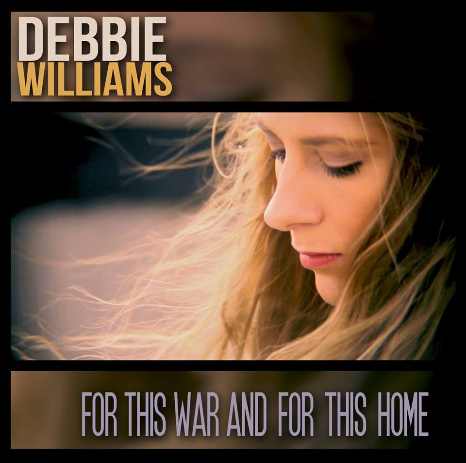 Debbie Williams : For This War and for This Home - EP