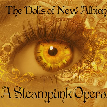 The Dolls of New Albion Act 1 by Paul Shapera
