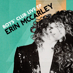 The Boys' Club Live EP by Erin McCarley