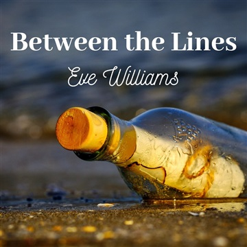 Between the Lines by Eve Williams