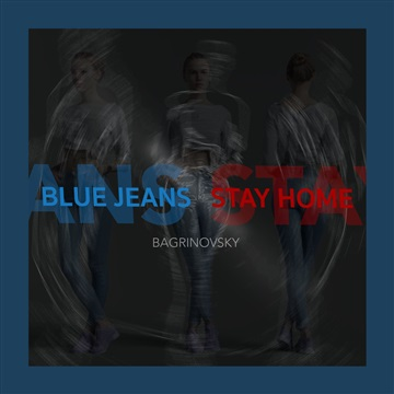 Blue Jeans (Stay Home) by Bagrinovsky