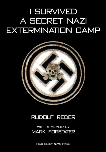 Mark Forstater : I Survived a Secret Nazi Extermination Camp
