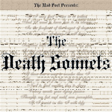 The Death Sonnets by The Mad Poet