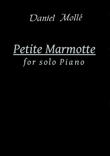 Petite Marmotte: for Solo Piano