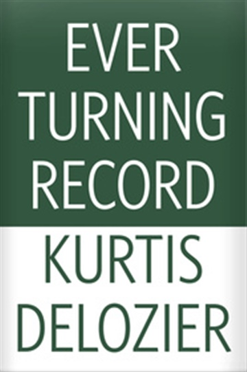 Ever Turning Record