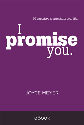 Joyce Meyer : I Promise You