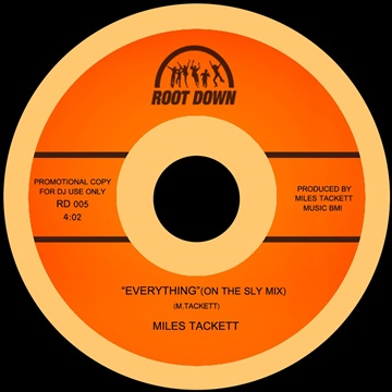 Miles Tackett : Everything (On the Sly Remix)