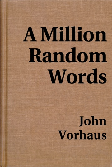 A Million Random Words by John Vorhaus