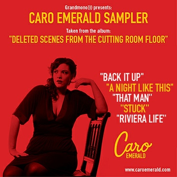 Caro Emerald : Deleted Scenes From the Cutting Room Floor
