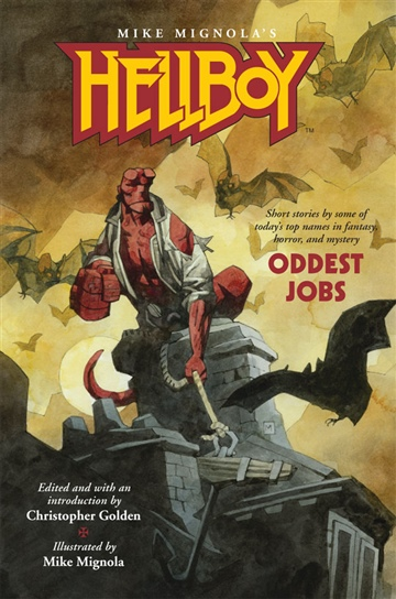 Hellboy: Oddest Jobs  by Mike Mignola