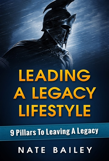 Leading A Legacy Lifestyle
