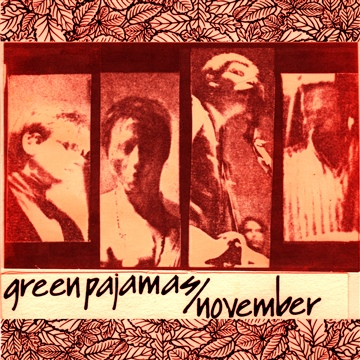 The Green Pajamas : November (Bonus Tracks)