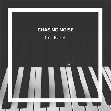 On Hand by Chasing Noise