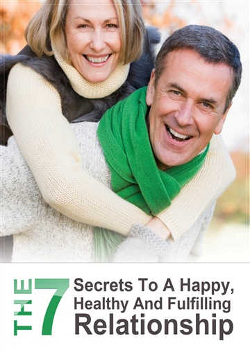 Chris V. Sullivan : The 7 Secrets to a Happy, Healthy and Fulfilling Relationship
