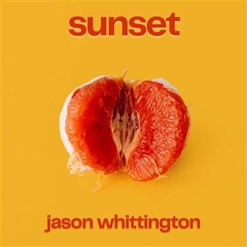 Sunset EP by Jason Whittington