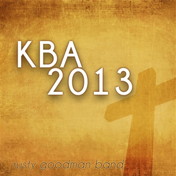 KBA 2013 by Snow Hill Worship