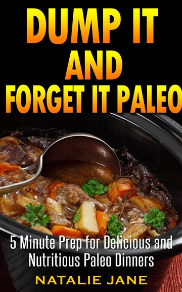 Dump It & Forget It Paleo