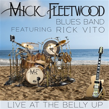 Mick Fleetwood Blues Band : Live at The Belly Up